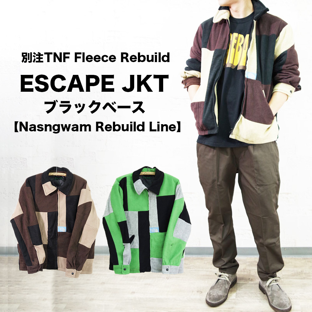 別注TNF Fleece Rebuild ESCAPE JKT ブラックベース【Nasngwam Rebuild Line】