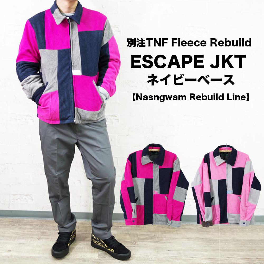 別注TNF Fleece Rebuild ESCAPE JKT ネイビーベース【Nasngwam Rebuild Line】
