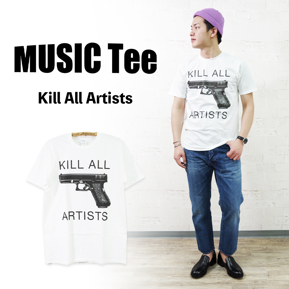 Kill All Artists (As Worn By Thom Yorke, Radiohead) 【MUSIC Tee】