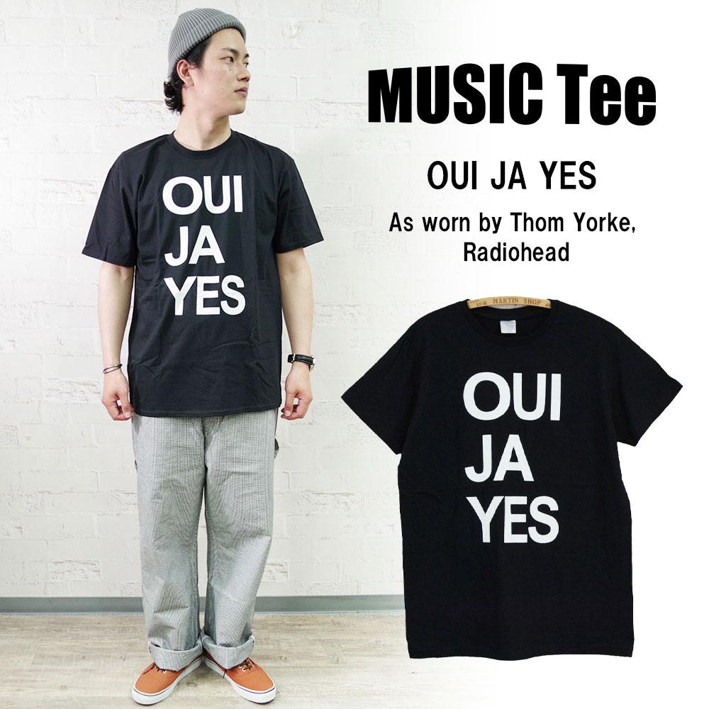 OUI JA YES (As Worn By Thom Yorke, Radiohead) 【MUSIC Tee】